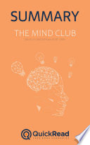 The Mind Club By Daniel M Wegner And Kurt Gray Summary