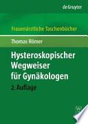 Hysteroskopischer Wegweiser für Gynäkologen