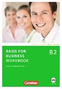Basis for Business B2. Workbook Mit CD