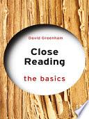 Close Reading The Basics