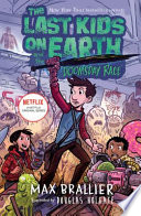 The Last Kids on Earth and the Doomsday Race  The Last Kids on Earth