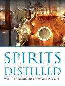 Spirits distilled