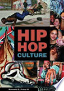 """Hip Hop Culture"" by Emmett George Price, Jorge Iber, Arnoldo De León"