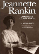 Jeannette Rankin  America s Conscience