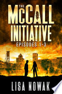 The McCall Initiative Episodes 1 3