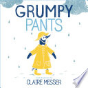 Grumpy Pants Claire Messer Cover