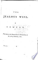 The jealous wife  The clandestine marriage  by George Colman and David Garrick   v  2  The English merchant  The man of business  Man and wife   v  3  Philaster  by Beaumont and Fletcher  with alterations  King Lear  by Shakespeare  with alterations  Epicoene  by Ben Jonson  with alterations   v  4  Polly Honeycombe  The musical lady  The deuce is in him  The Oxonian in town  The portrait  The fairy prince  An occasional prelude  The spleen  New brooms