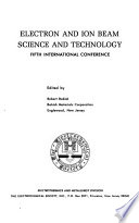 Proceedings of the Symposium on Electron and Ion Beam Science and Technology; International Conference