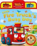Little Fire Truck's Busy Day