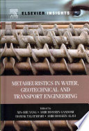 Book Cover: Metaheuristics in Water, Geotechnical and Transport Engineering