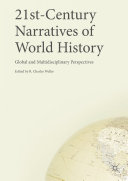 21st-Century Narratives of World History