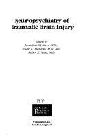 Neuropsychiatry of Traumatic Brain Injury