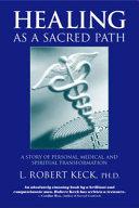 Healing as a Sacred Path