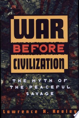 Download War Before Civilization Free Books - Dlebooks.net