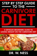 Step by Step Guide to the Carnivore Diet