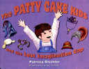 The Patty Cake Kids and the Lost Imagination Cap