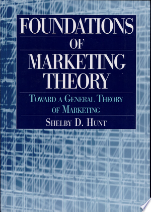 Download Foundations of Marketing Theory Free Books - Dlebooks.net