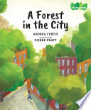 A Forest In The City