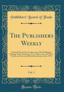 The Publishers Weekly Vol 5