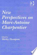New Perspectives on Marc Antoine Charpentier Book