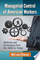 Managerial Control of American Workers Book