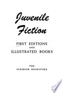Juvenile fiction, first editions and illustrated books