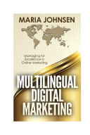 Multilingual Digital Marketing: Managing for Excellence in ...