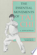 The Essential Movements Of T Ai Chi