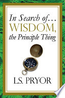 In Search of   Wisdom  the Principle Thing