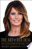 link to The art of her deal : the untold story of Melania Trump in the TCC library catalog