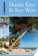 Insiders Guide To Florida Keys Key West
