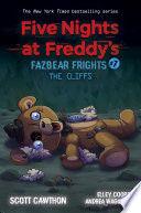 The Cliffs  Five Nights at Freddy s  Fazbear Frights  7