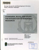 Standards  Rules  and Issues for Integration of Renewable Resources
