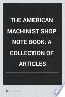 The American Machinist Shop Note Book
