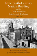 Nineteenth-Century Nation Building and the Latin American Intellectual Tradition Pdf/ePub eBook