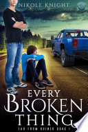 Every Broken Thing
