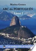 ABC do PORTUGUÊS. Livro 1. Con traducción al español