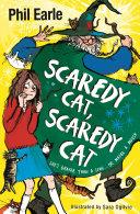 A Storey Street novel: Scaredy Cat, Scaredy Cat