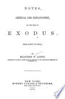 Notes, Critical and Explanatory, on the Book of Exodus