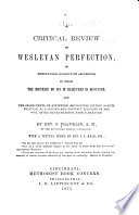 A Critical Review of Wesleyan Perfection