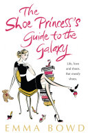 The Shoe Princess's Guide to the Galaxy ebook