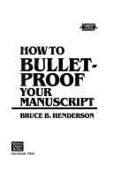 How to Bulletproof Your Manuscript