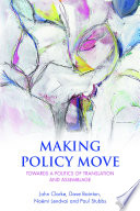 Making Policy Move