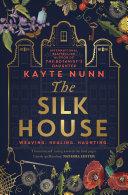 Pdf The Silk House