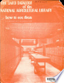The Card Catalogs of the National Agricultural Library