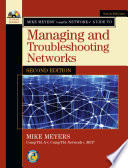 Mike Meyers Comptia Network Guide To Managing And Troubleshooting Networks Second Edition