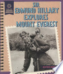 Sir Edmund Hillary Explores Mount Everest