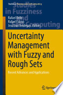 Uncertainty Management With Fuzzy And Rough Sets