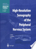High Resolution Sonography of the Peripheral Nervous System
