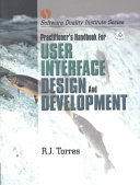 Practitioners Handbook for User Interface Design and Development